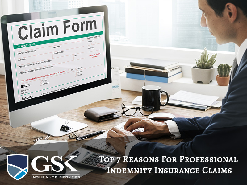 Top 7 Reasons For Professional Indemnity Insurance Claims