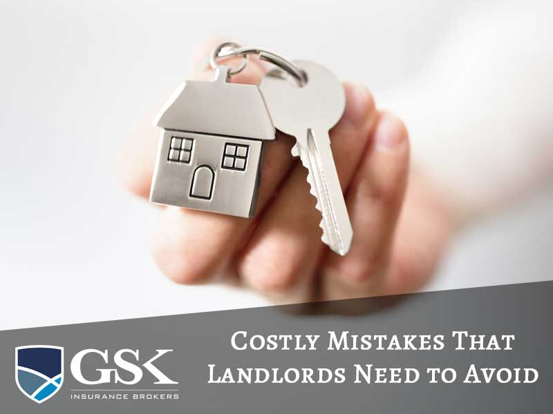 Costly Mistakes That Landlords Need to Avoid