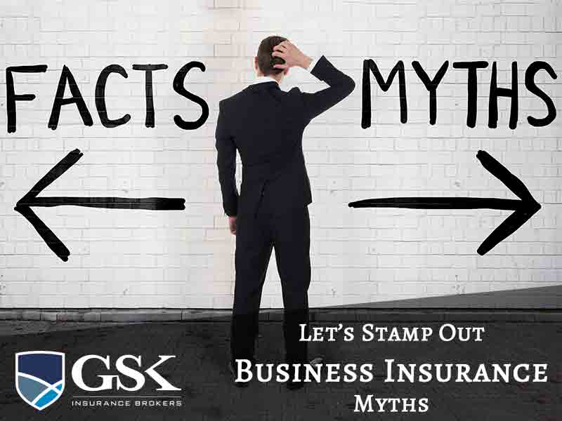 Top 4 Business Insurance Myths